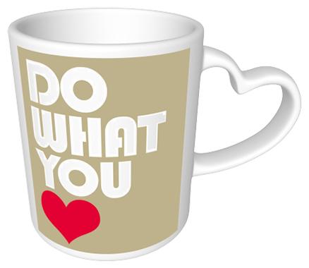 Do what you love Heart Mug