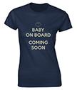 Baby on Board Ladies T-Shirt