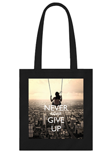 Never Give Up Black Tote Bag