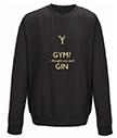 Gym I thought you said Gin Sweatshirt