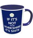 If It's Not from Yorkshire It's Shite