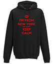 I'm from New York we don't Keep Calm Hoodie
