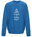 Keep Calm and Chill Out Sweatshirt