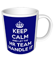 Keep Calm and let the HR team handle it