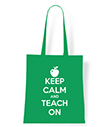 Keep Calm and Teach Tote Bag