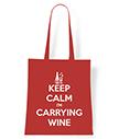 Keep Calm I'm Carrying Wine Tote Bag