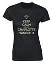 Personalised Let Charlotte Handle It Ladies T-Shirt