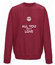 Al you need is love sweatshirt