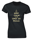 You're Only 30 Personalised Ladies T-Shirt